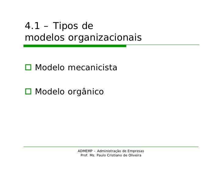 ADM - Modelos organizacionais Slide 3