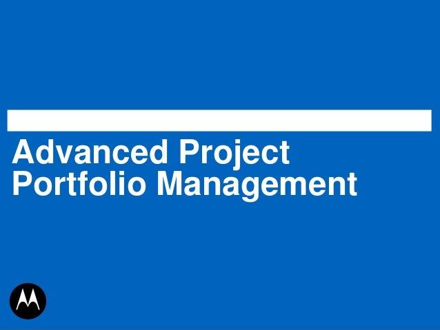 Advanced ProjectPortfolio Management