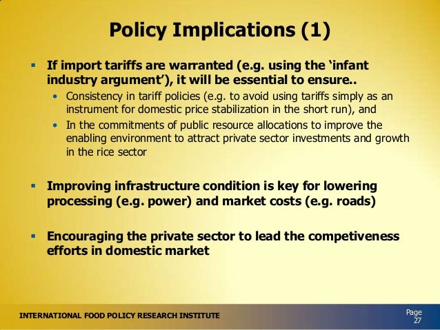 """Policy Implications (1)  If import tariffs are warranted (e.g. using the """"infant industry argument""""), it will be essentia..."""