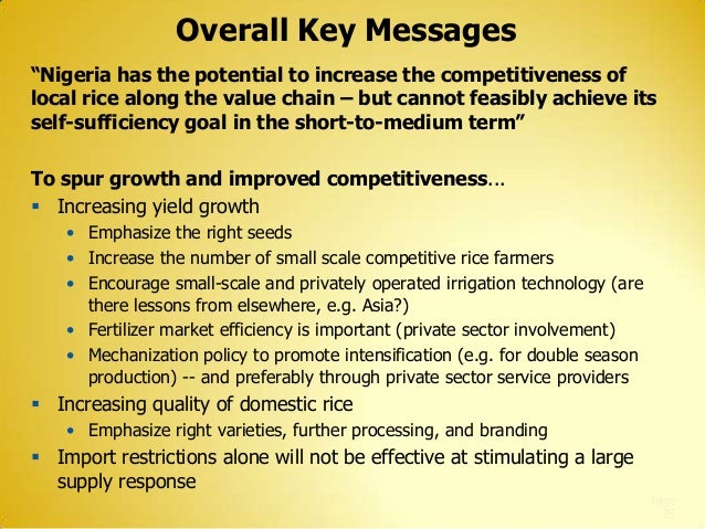 """Overall Key Messages """"Nigeria has the potential to increase the competitiveness of local rice along the value chain – but ..."""