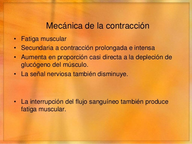 Mecánica de la contracción• Coactivación de los músculos antagonistas   • Todos los movimientos del cuerpo están producido...