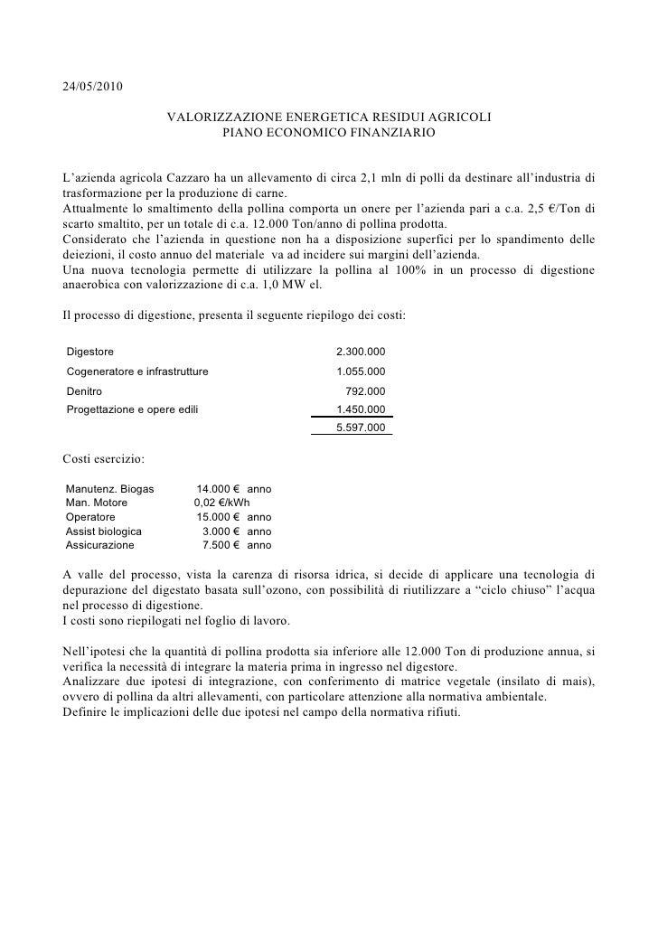 24/05/2010                      VALORIZZAZIONE ENERGETICA RESIDUI AGRICOLI                            PIANO ECONOMICO FINA...