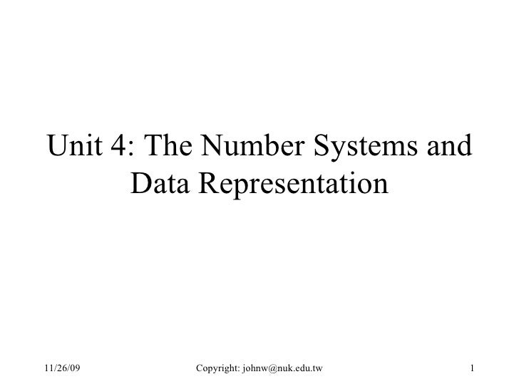 Unit 4: The Number Systems and Data Representation