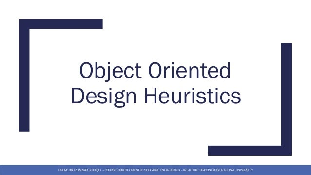4 Object Oriented Design Heuristics Object Oriented Software Enginee