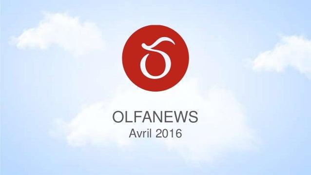 OLFANEWS Avril 2016