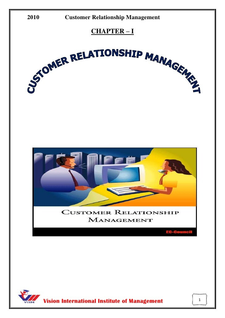 CHAPTER – I<br />-2152656350<br />Introduction <br />Customer Relationship Management (CRM) is to create a competitive adv...