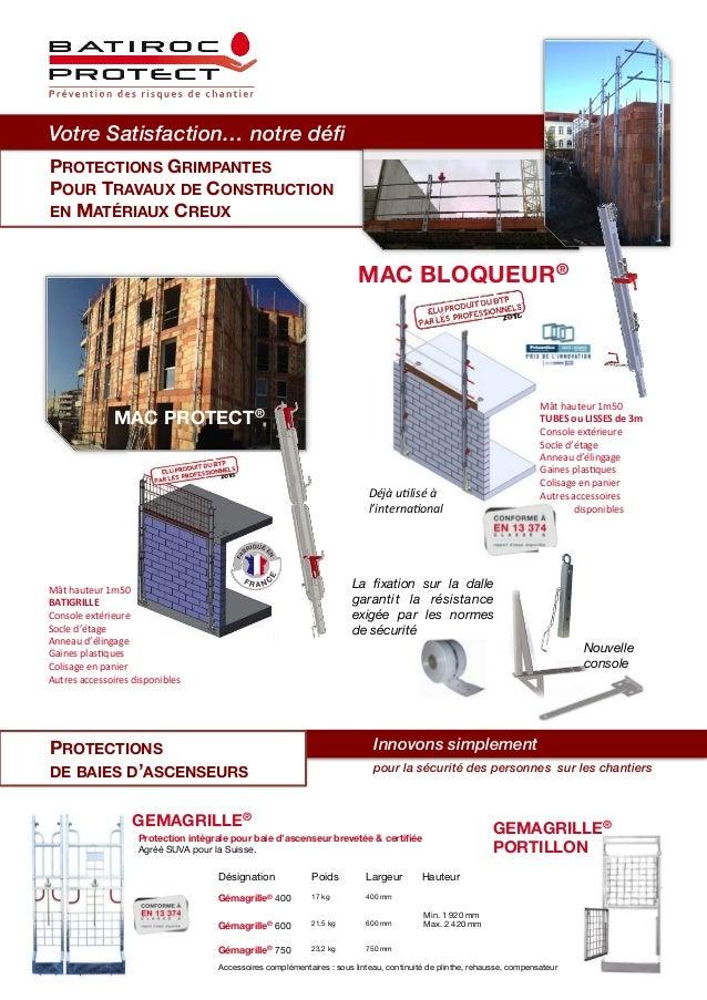 PROTECTIONS GRIMPANTES POUR TRAVAUX DE CONSTRUCTION EN MATÉRIAUX CREUX MAC PROTECT® MAC BLOQUEUR® Mâthauteur1m50 BATIGR...