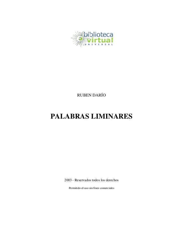 RUBEN DARÍOPALABRAS LIMINARES   2003 - Reservados todos los derechos     Permitido el uso sin fines comerciales