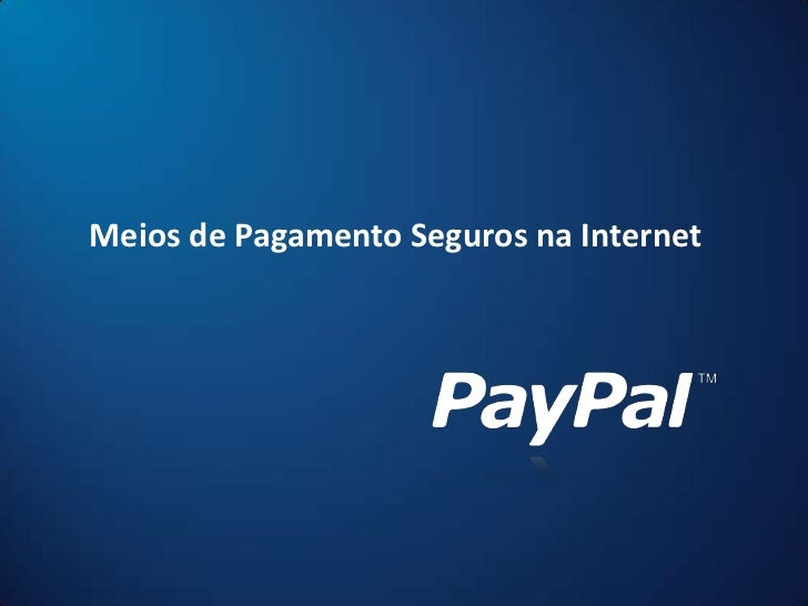 Meios de Pagamento Seguros na Internet