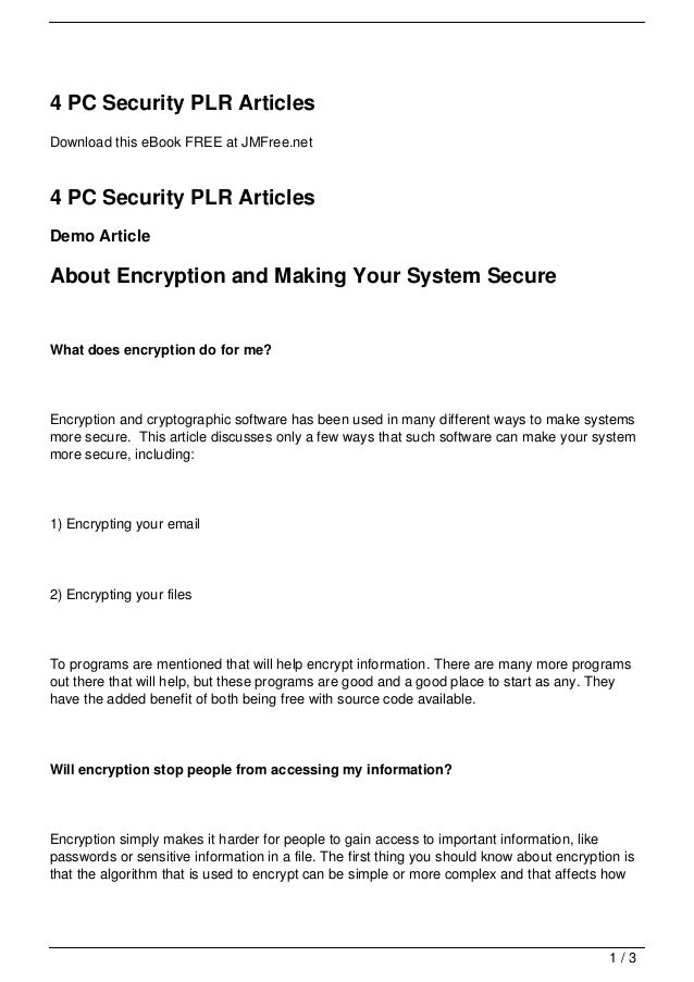 4 PC Security PLR ArticlesDownload this eBook FREE at JMFree.net4 PC Security PLR ArticlesDemo ArticleAbout Encryption and...
