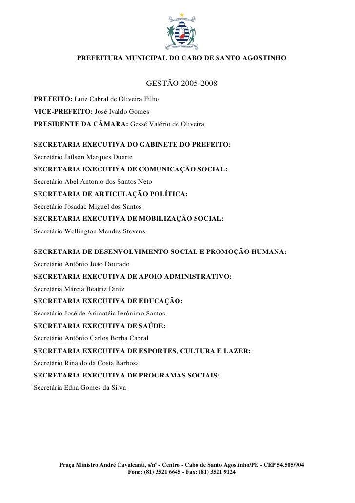 PREFEITURA MUNICIPAL DO CABO DE SANTO AGOSTINHO                                           GESTÃO 2005-2008 PREFEITO: Luiz ...