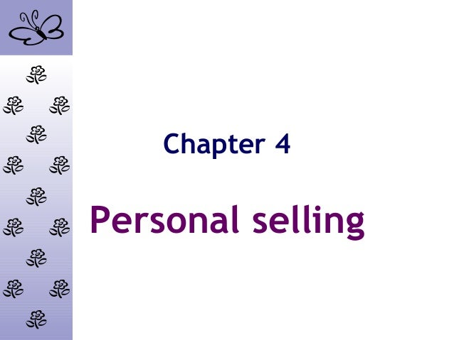 Chapter 4Personal selling
