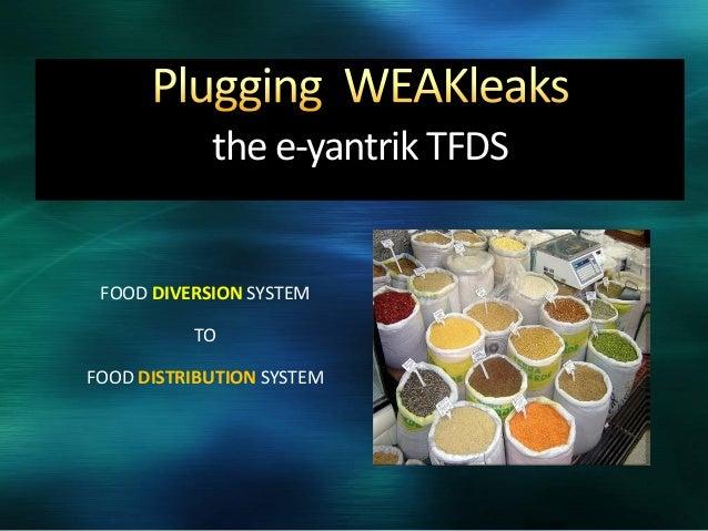 the e-yantrik TFDS FOOD DIVERSION SYSTEM TO FOOD DISTRIBUTION SYSTEM