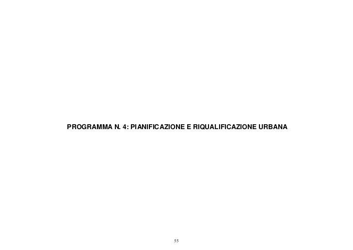 PROGRAMMA N. 4: PIANIFICAZIONE E RIQUALIFICAZIONE URBANA                           55