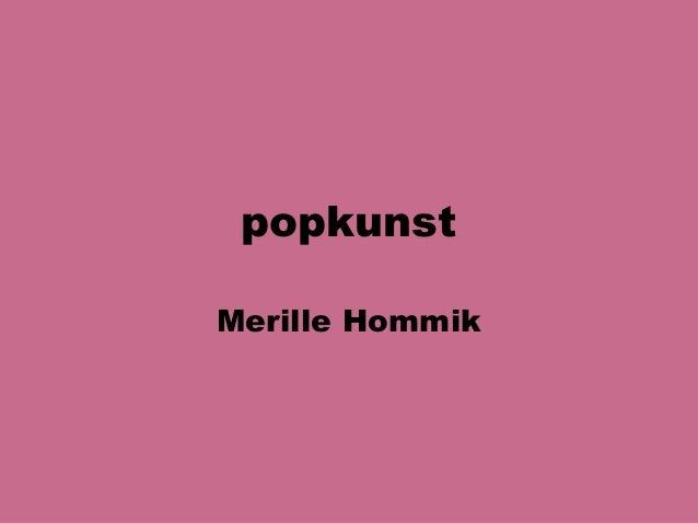 popkunstMerille Hommik