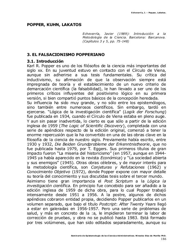 Echeverría, J. – Popper, Lakatos.POPPER, KUHN, LAKATOSEcheverría, Javier (1989): Introducción a laMetodología de la Cienci...