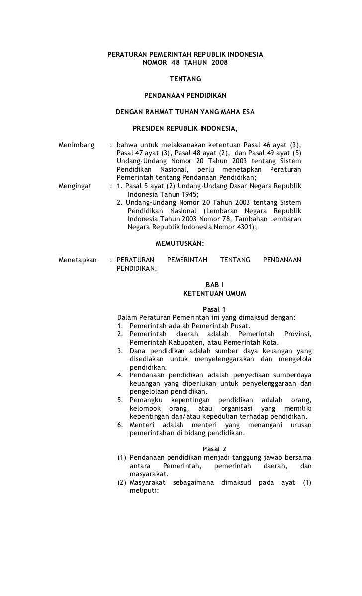 PERATURAN PEMERINTAH REPUBLIK INDONESIA                     NOMOR 48 TAHUN 2008                                TENTANG    ...