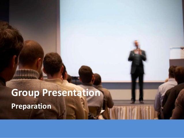 Group Presentation Preparation