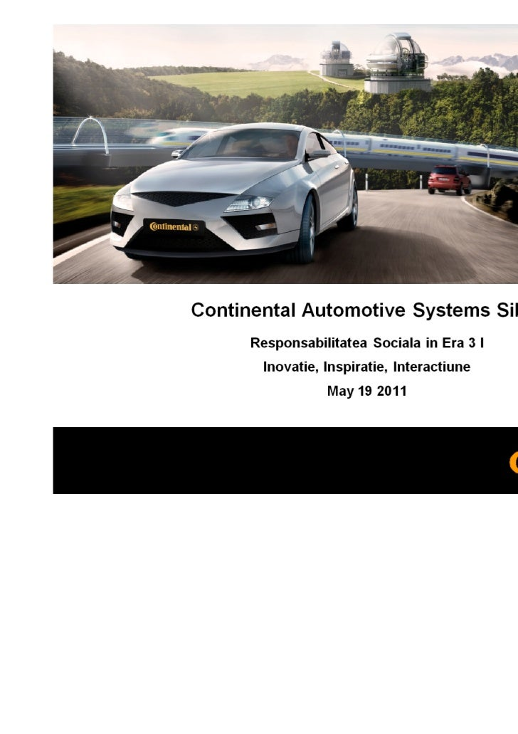 Continental in Romania   October 2010, 10 locations, ~ 9.500 employees                                                    ...