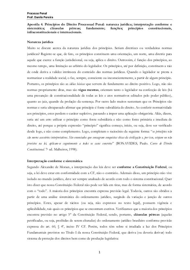 Processo Penal Prof. Danilo Pereira  Apostila 4. Princípios do Direito Processual Penal: natureza jurídica; interpretação ...