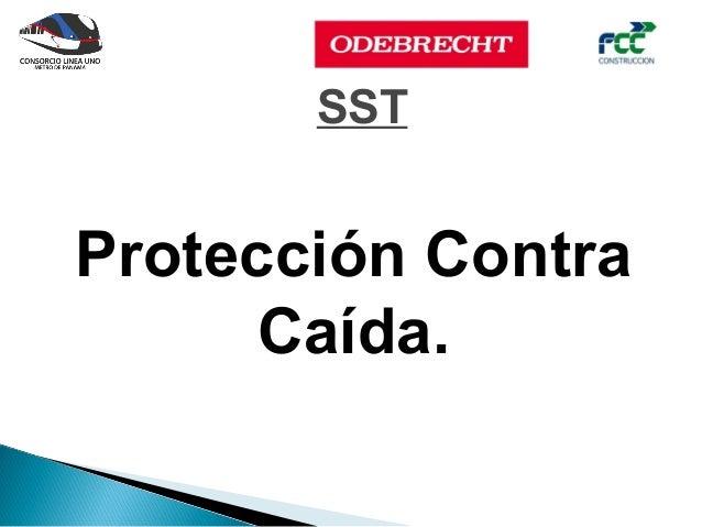 SSTProtección Contra      Caída.