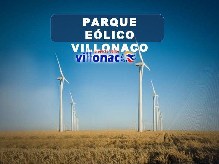 PARQUE EÓLICO VILLONACO