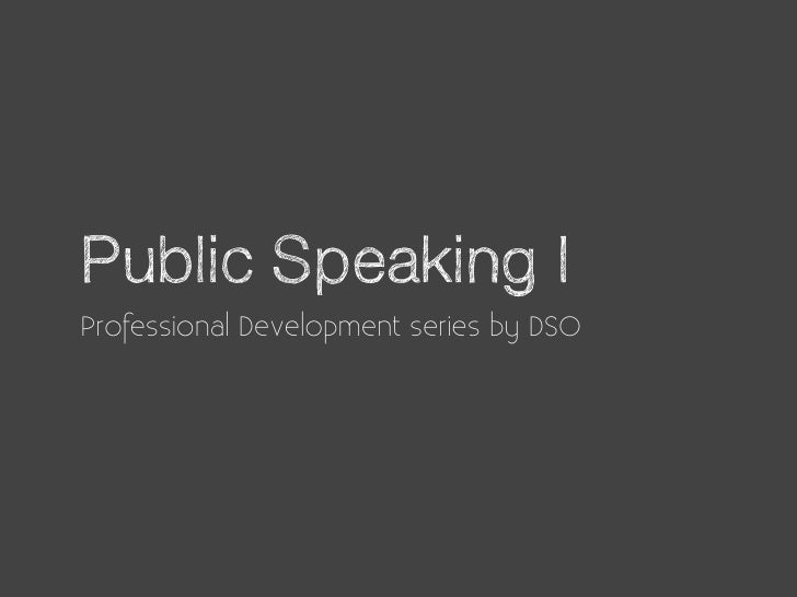 Public Speaking IProfessional Development series by DSO