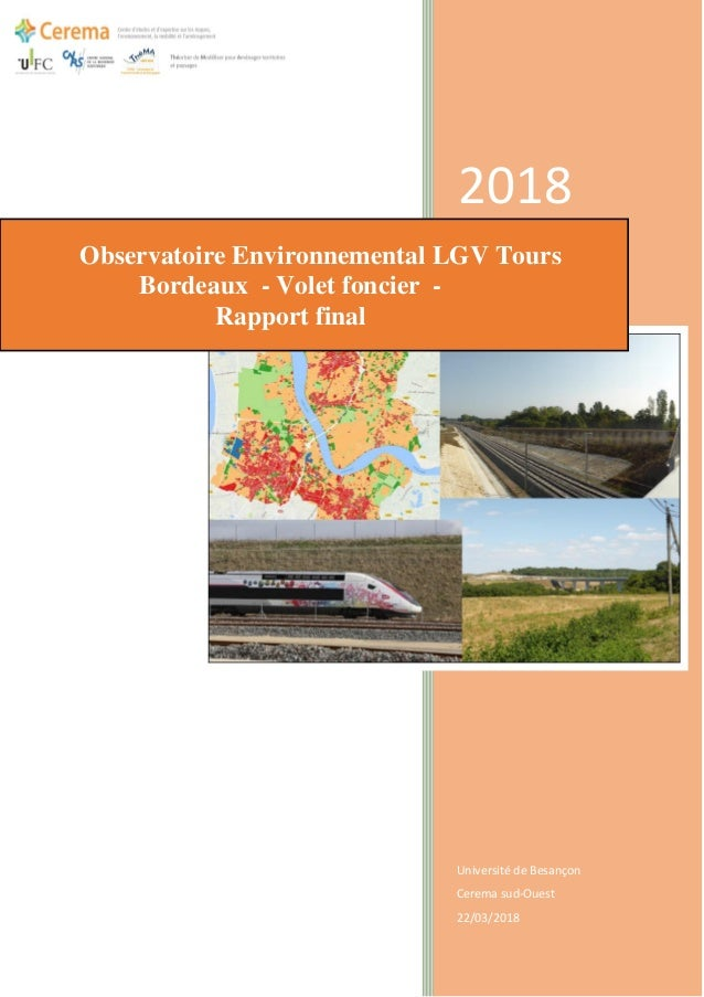 2018 Université de Besançon Cerema sud-Ouest 22/03/2018 Observatoire Environnemental LGV Tours Bordeaux - Volet foncier - ...