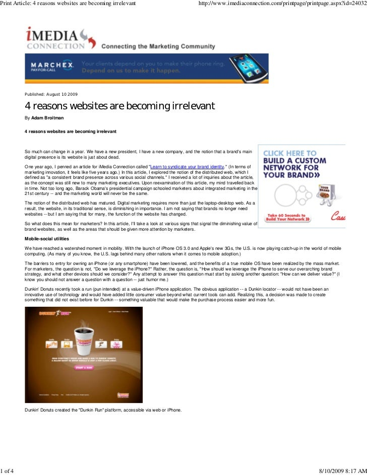 Print Article: 4 reasons websites are becoming irrelevant                                              http://www.imediaco...