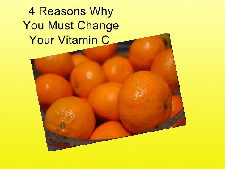 4 Reasons Why You Must Change Your Vitamin C