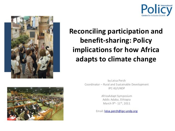 Reconciling participation and benefit-sharing: Policy implications for how Africa adapts to climate change<br />by Leisa P...