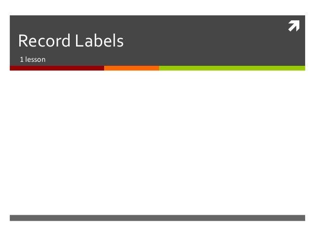 Record Labels1 lesson