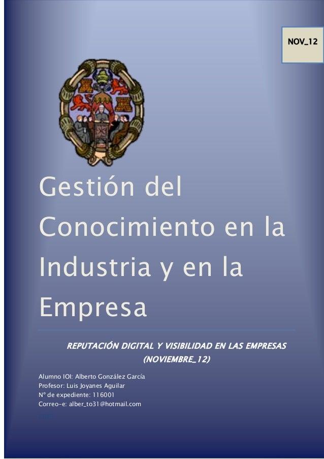 Gestión del Conocimiento en la Industria y en la Empresa REPUTACIÓN DIGITAL Y VISIBILIDAD EN LAS EMPRESAS (NOVIEMBRE_12) A...