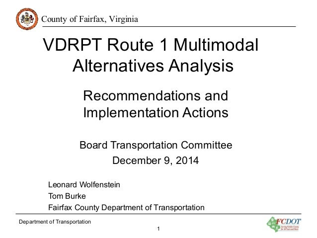 County of Fairfax, Virginia  VDRPT Route 1 Multimodal  Alternatives Analysis  Recommendations and  Implementation Actions ...