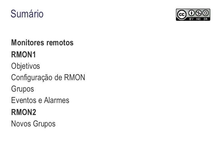 Sumário <ul><li>Monitores remotos