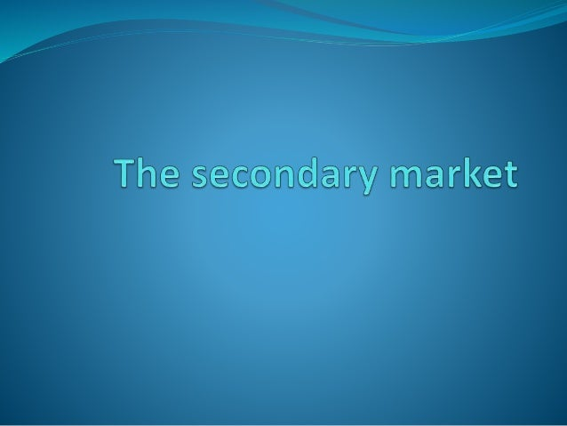 Introduction  The market for long term securities like bonds, equity and preferred stocks is divided into primary and sec...