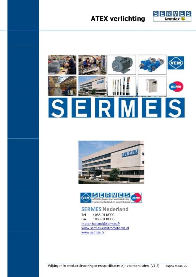https://image.slidesharecdn.com/4-sermesbrochureatexverlichtingv1-141021022155-conversion-gate01/95/4-sermes-brochure-atex-verlichting-v12-25-638.jpg?cb=1413858285
