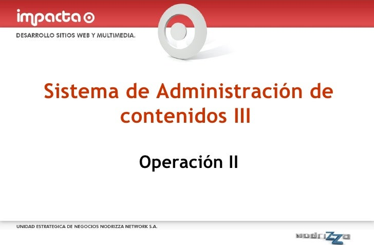 Sistema de Administración de contenidos III  Operación II