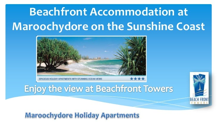 Beachfront Accommodation atMaroochydore on the Sunshine Coast