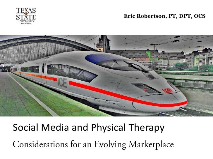Eric Robertson, PT, DPT, OCSSocial Media and Physical Therapy