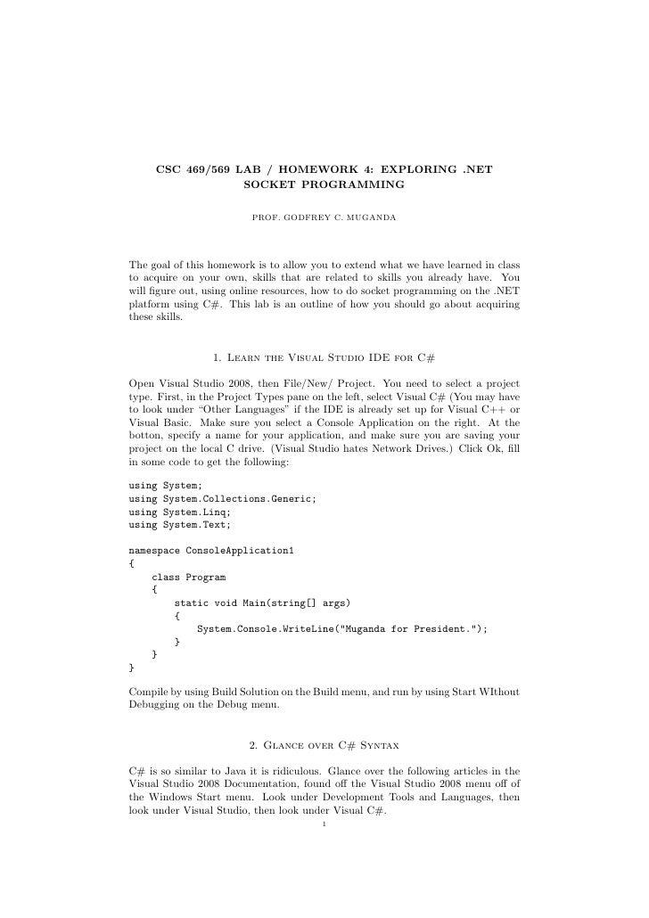 CSC 469/569 LAB / HOMEWORK 4: EXPLORING .NET                   SOCKET PROGRAMMING                            PROF. GODFREY...