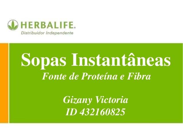 Sopas Instantâneas Gizany Victoria ID 432160825 Fonte de Proteína e Fibra