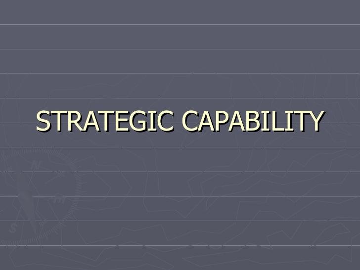 STRATEGIC CAPABILITY