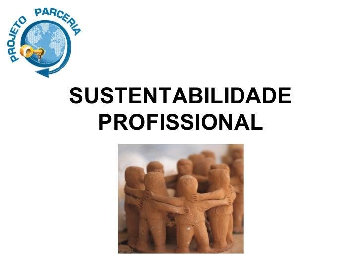 Sustentabilidade Profissional
