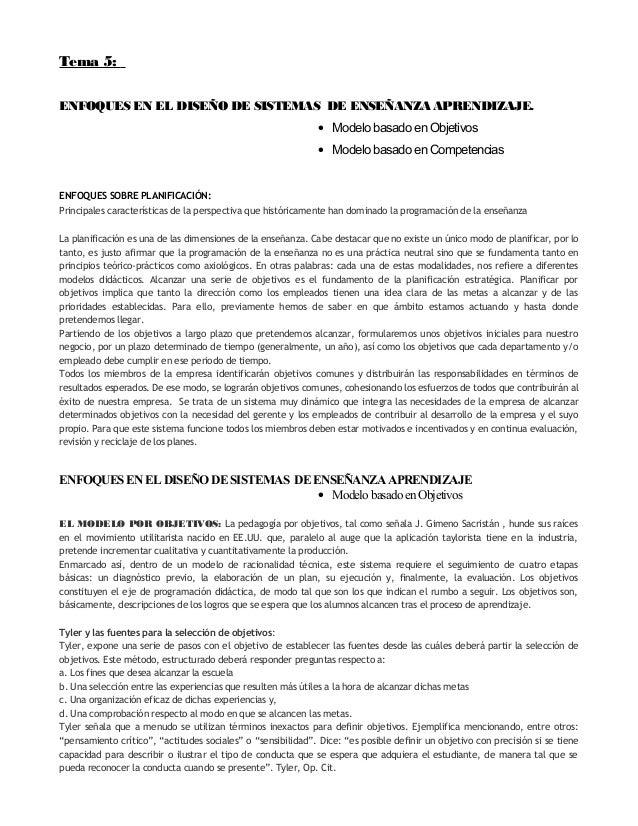 Tema 5:ENFOQUES EN EL DISEÑO DE SISTEMAS DE ENSEÑANZA APRENDIZAJE.• Modelo basado en Objetivos• Modelo basado en Competenc...