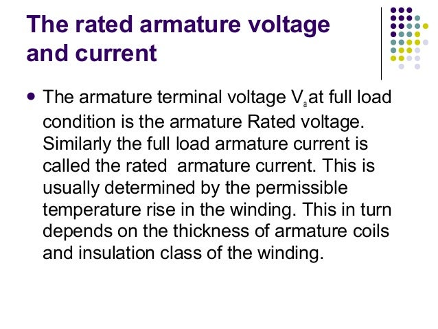 The rated armature voltage  and current   The armature terminal voltage Va at full load  condition is the armature Rated ...