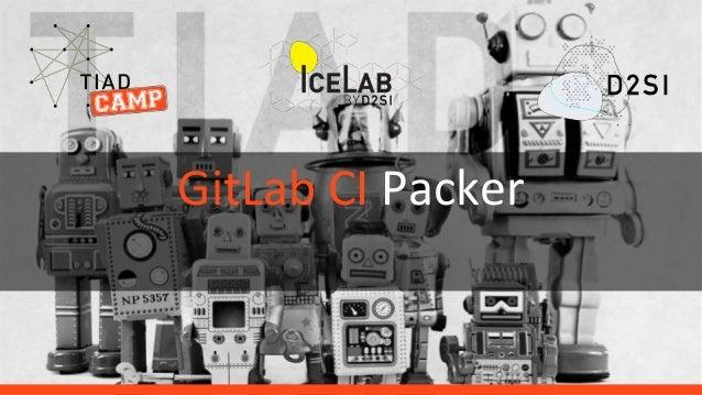 GitLab CI Packer