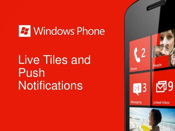 Live Tiles andPushNotifications