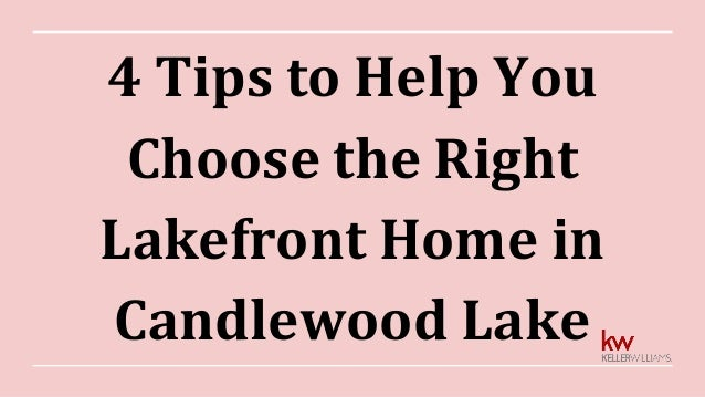 4 Tips to Help You Choose the Right Lakefront Home in Candlewood Lake