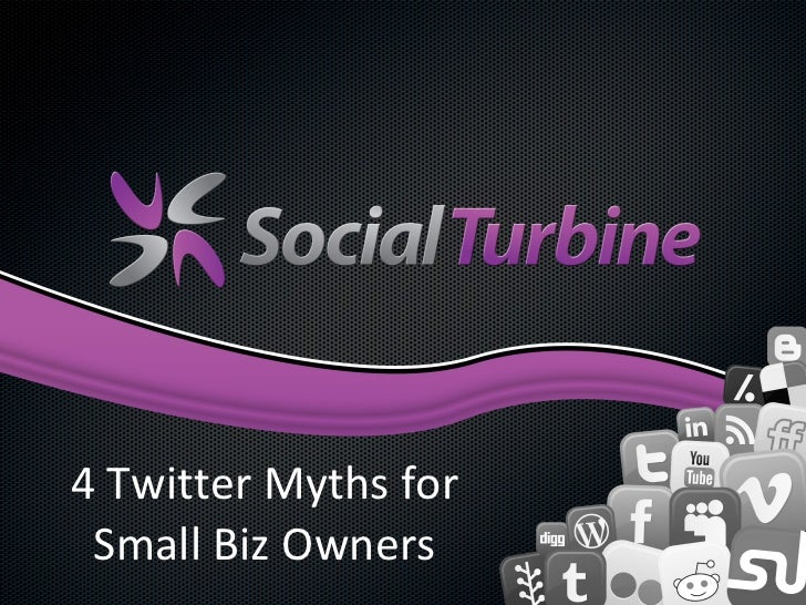 4 Twitter Myths for Small Biz Owners